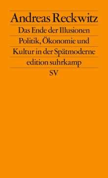 Andreas Reckwitz: Das Ende der Illusionen, Buch