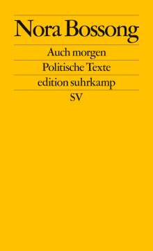 Nora Bossong: Auch morgen, Buch