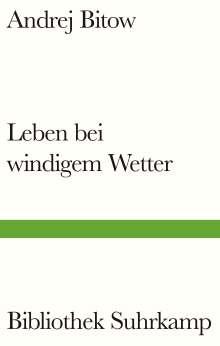 Andrej Bitow: Leben bei windigem Wetter, Buch