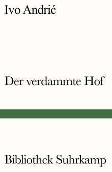 Ivo Andric: Der verdammte Hof, Buch