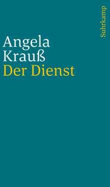 Angela Krauß: Der Dienst, Buch
