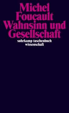 Michel Foucault: Wahnsinn und Gesellschaft, Buch