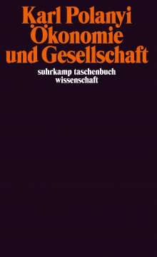 Karl Polanyi: Ökonomie und Gesellschaft, Buch