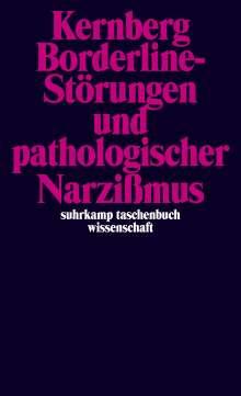 Otto F. Kernberg: Borderline-Störungen und pathologischer Narzißmus, Buch