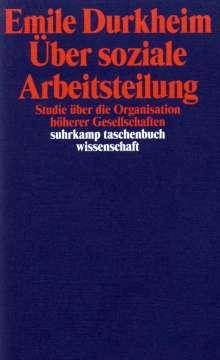 Emile Durkheim: Über soziale Arbeitsteilung, Buch