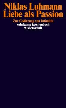 Niklas Luhmann: Liebe als Passion, Buch