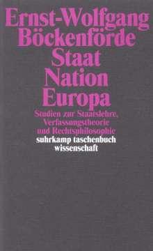Ernst-Wolfgang Böckenförde: Staat, Nation, Europa, Buch