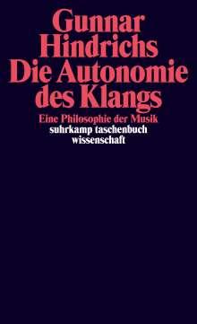 Gunnar Hindrichs: Die Autonomie des Klangs, Buch