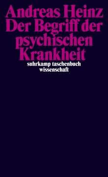 Andreas Heinz: Der Begriff der psychischen Krankheit, Buch