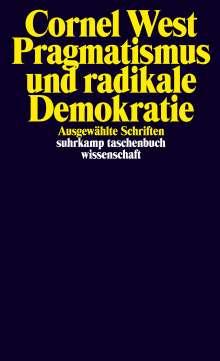 Cornel West: Pragmatismus und radikale Demokratie, Buch