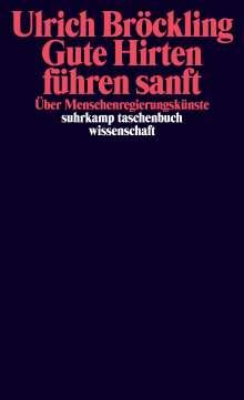 Ulrich Bröckling: Gute Hirten führen sanft, Buch