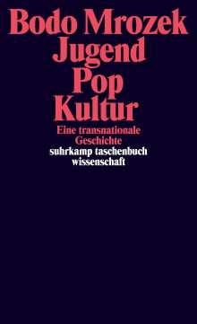 Bodo Mrozek: Jugend - Pop - Kultur, Buch