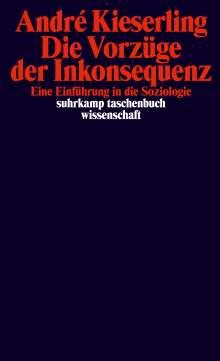 André Kieserling: Vorzüge der Inkonsequenz, Buch