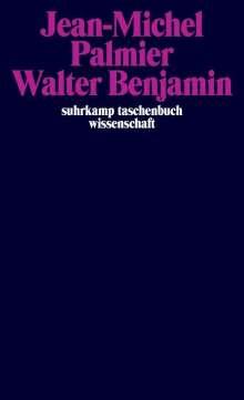 Jean-Michel Palmier: Walter Benjamin, Buch
