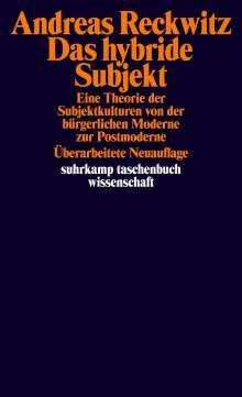 Andreas Reckwitz: Das hybride Subjekt, Buch