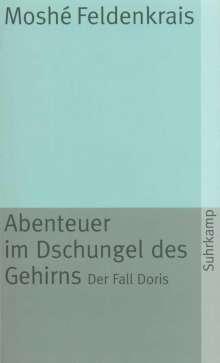Moshe Feldenkrais: Abenteuer im Dschungel des Gehirns, Buch