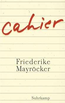 Friederike Mayröcker: Cahier, Buch