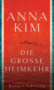 Anna Kim: Die große Heimkehr, Buch