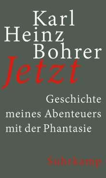 Karl Heinz Bohrer: Jetzt, Buch