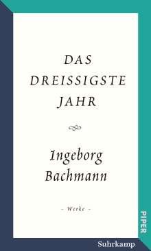 Ingeborg Bachmann: Das dreißigste Jahr, Buch