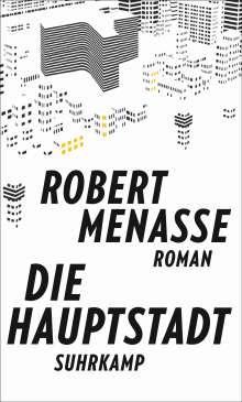 Robert Menasse: Die Hauptstadt, Buch