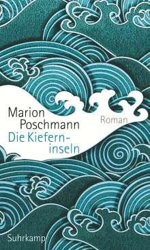 Marion Poschmann: Die Kieferninseln, Buch