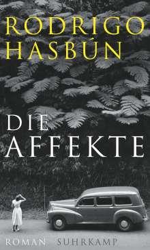 Rodrigo Hasbún: Die Affekte, Buch