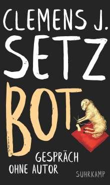 Clemens J. Setz: Bot, Buch