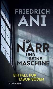 Friedrich Ani: Der Narr und seine Maschine, Buch