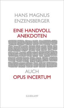 Hans Magnus Enzensberger: Eine Handvoll Anekdoten, Buch