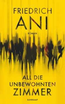 Friedrich Ani: All die unbewohnten Zimmer, Buch