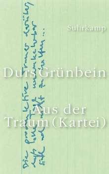 Durs Grünbein: Aus der Traum (Kartei), Buch