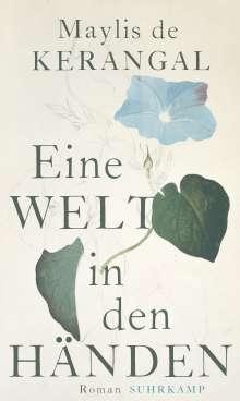 Maylis De Kerangal: Eine Welt in den Händen, Buch