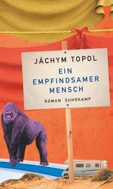 Jáchym Topol: Ein empfindsamer Mensch, Buch