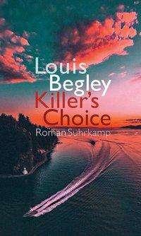 Louis Begley: Killer's Choice, Buch