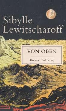 Sibylle Lewitscharoff: Von oben, Buch