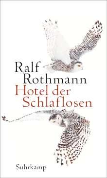 Ralf Rothmann: Hotel der Schlaflosen, Buch