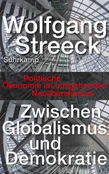 Wolfgang Streeck: Zwischen Globalismus und Demokratie, Buch