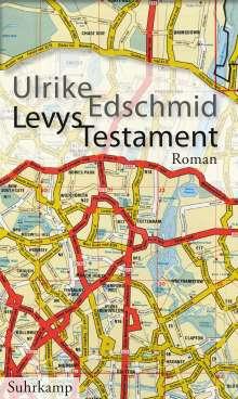 Ulrike Edschmid: Levys Testament, Buch