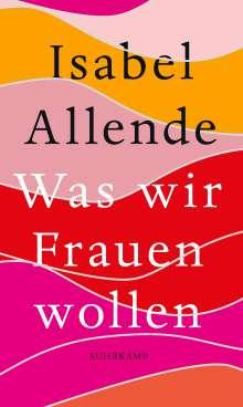 Isabel Allende: Was wir Frauen wollen, Buch