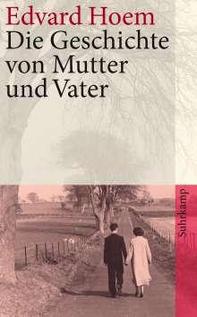 Edvard Hoem: Die Geschichte von Mutter und Vater, Buch
