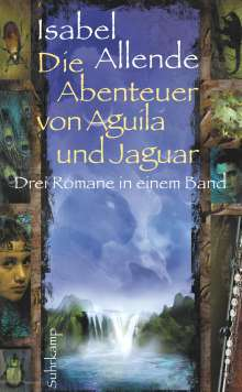 Isabel Allende: Die Abenteuer von Aguila und Jaguar, Buch