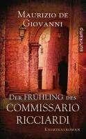 Maurizio de Giovanni: Der Frühling des Commissario Ricciardi, Buch