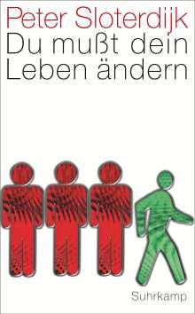 Peter Sloterdijk: Du mußt dein Leben ändern, Buch