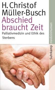 H. Christof Müller-Busch: Abschied braucht Zeit, Buch