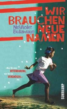 NoViolet Bulawayo: Wir brauchen neue Namen, Buch