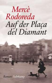 Mercè Rodoreda: Auf der Plaça del Diamant, Buch
