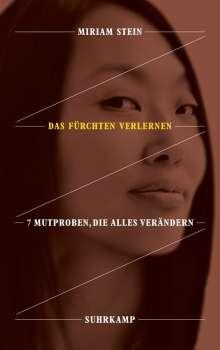 Miriam Stein: Das Fürchten verlernen, Buch