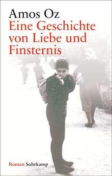 Amos Oz: Eine Geschichte von Liebe und Finsternis, Buch
