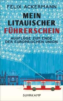 Felix Ackermann: Mein litauischer Führerschein, Buch